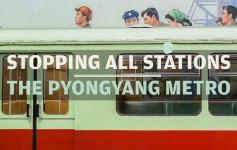 thepyongyangmetro_stoppingallstations_featureimage